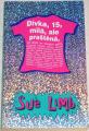Limb Sue - Dívka, 15, milá, ale praštěná
