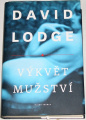 Lodge David - Výkvět mužství