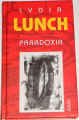 Lunch Lydia - Paradoxia