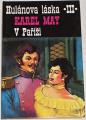 May Karel - V Paříži (Hulánova láska III.)