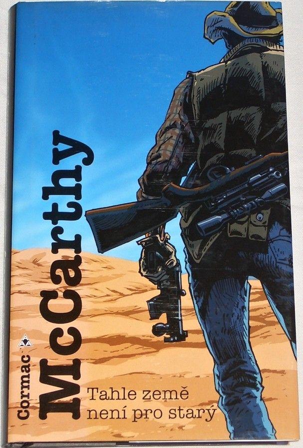 McCarthy Cormac - Tahle země není pro starý