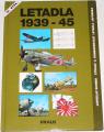 Schmid Jaroslav - Letadla 1939-45 (2.díl)