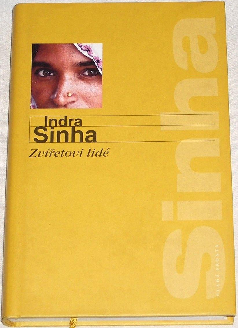 Sinha Indra - Zvířetovi lidé