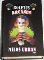 Urban Miloš  -  Boletus Arcanus
