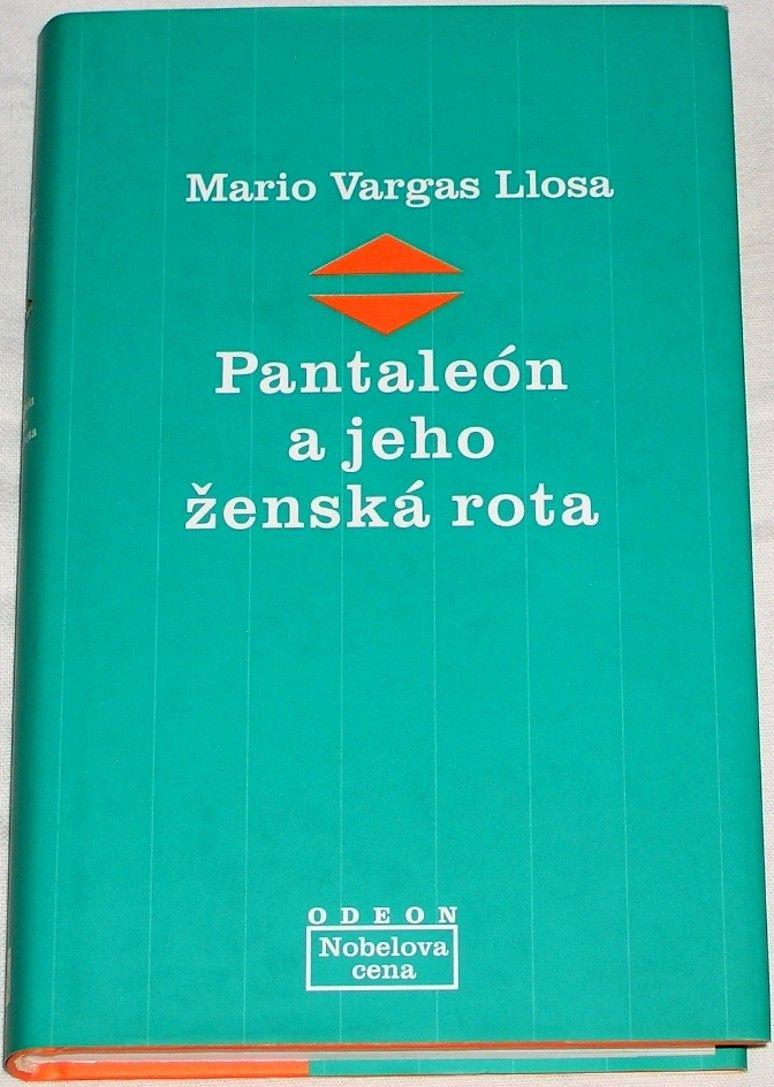 Vargas Llosa Mario - Pantaleón a jeho ženská rota