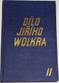 Wolker Jiří - Dílo II