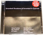 2 CD  Stromboli Shutdown & Stromboli In Quartet