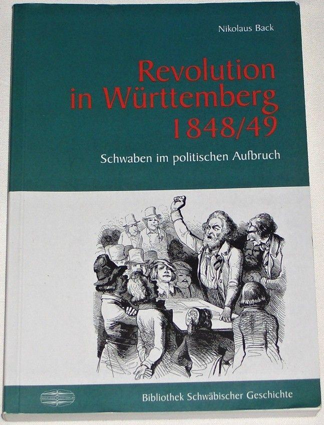 Back Nikolaus - Revolution in Württemberg 1848/49