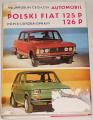 Čech Jaroslav - Automobil polski Fiat 125 P, 126 P