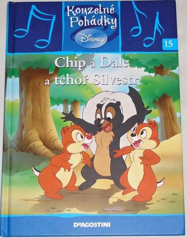 Disney - Chip a Dale a tchoř Silvestr (Kouzelné pohádky 15)