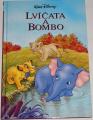 Disney Walt - Lvíčata a Bombo