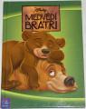 Disney - Medvědí bratři