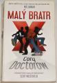 Doctorow Cory - Malý bratr