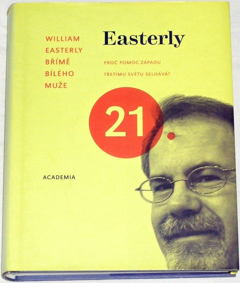 Easterly William - Břímě bílého muže