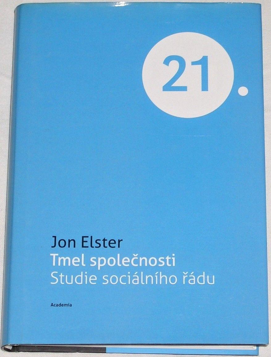 Elster Jon - Tmel společnosti