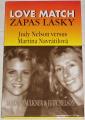 Faulkner Sandra, Nelson Judy - Zápas lásky