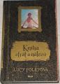 Foleyová Lucy - Kniha ztrát a nálezů