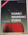 Forró Daniel - Domácí nahrávací studio