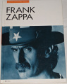 Frank Zapa jeho vlastními slovy