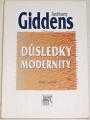 Giddens Anthony - Důsledky modernity