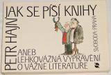 Hajn Petr - Jak se píší knihy