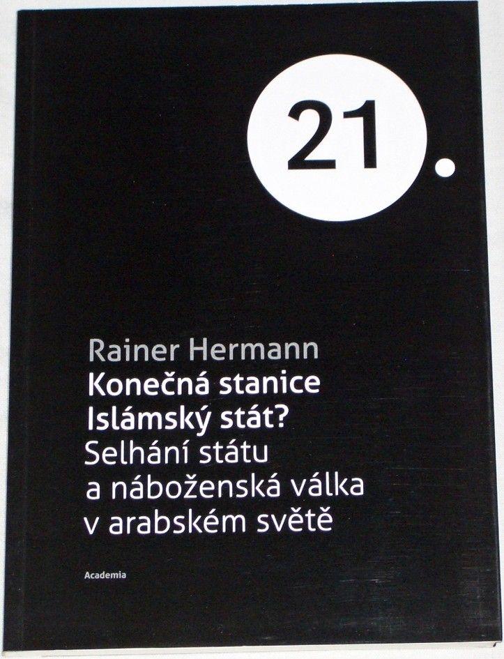 Hermann Rainer - Konečná stanice Islámský stát?