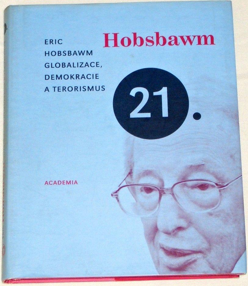 Hobsbawm Eric - Globalizace, demokracie a terorismus