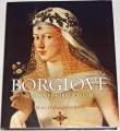 Hollingsworthová Mary - Borgiové, rod s nejhorší pověstí