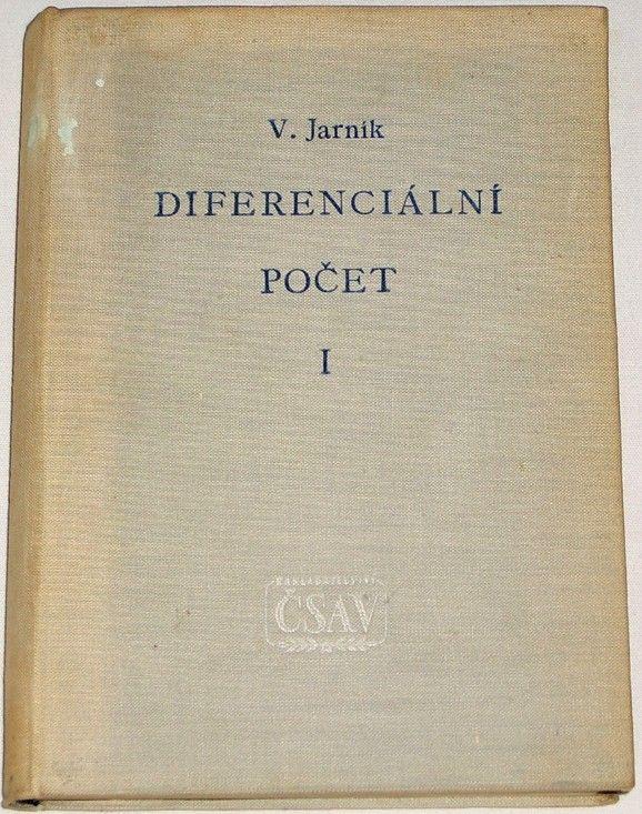 Jarník Vojtěch - Diferenciální počet I.