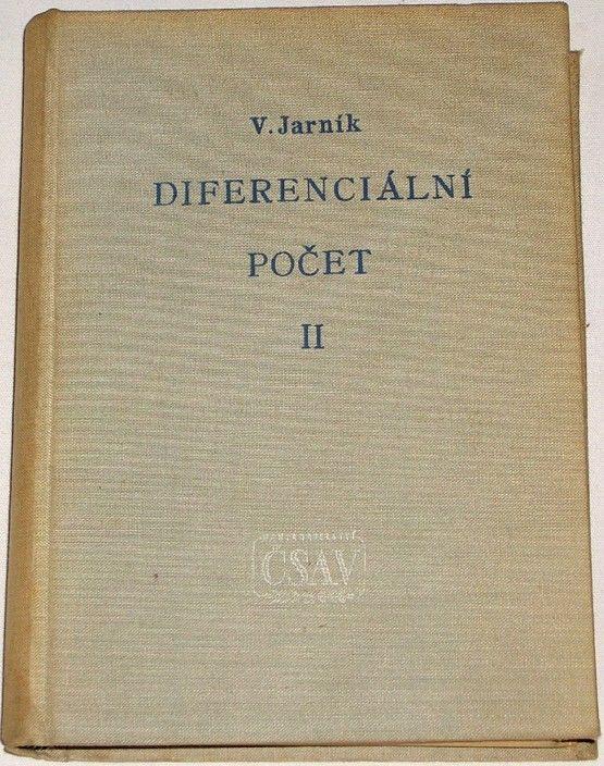 Jarník Vojtěch - Diferenciální počet II.