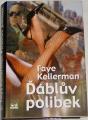 Kellerman Faye - Ďáblův polibek