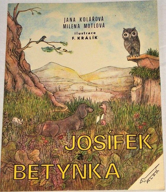 Kolářová Jana, Motlová Milena - Josífek a Betynka