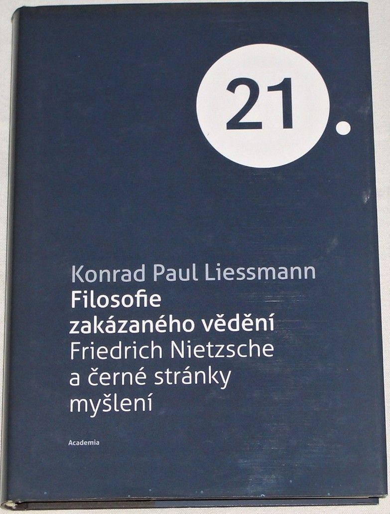 Liessmann Kondrad Paul - Filosofie zakázaného vědění