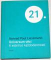 Liessmann Konrad Paul - Univerzum věcí