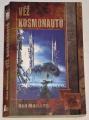 MacLeod Ken - Věž kosmonautů