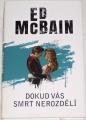 McBain Ed - Dokud vás smrt nerozdělí