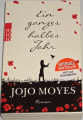 Moyes Jojo - Ein ganzes halbes Jahr