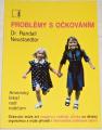 Neustaedter Randall - Problémy s očkováním