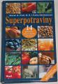 Pratt Steven G., Matthewsová Kathy - Superpotraviny