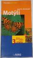 Reichholf Josef H. - Motýli