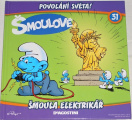 Šmoulové 31: Šmoula elektrikář