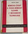 Soukup František - Německo-český a česko-německý slovník z mechanické technologie
