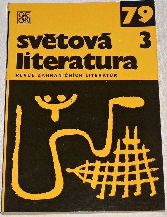 Světová literatura 1979, ročník XXIV, č. 3