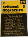 Světová literatura 1979, ročník XXIV, č. 5