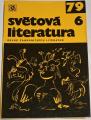 Světová literatura 1979, ročník XXIV, č. 6