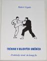 Urgela Robert - Trénink v bojových uměních