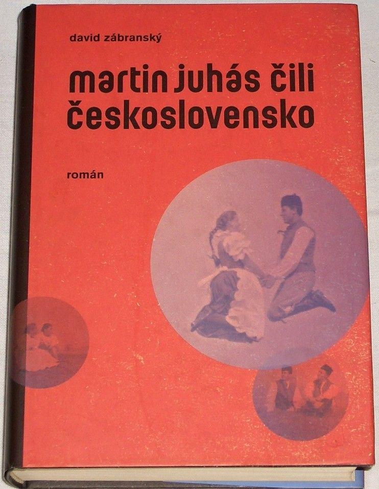 Zábranský David - Martin Juhás čili Československo