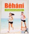 Běhání - Praktická příručka + tréninkové DVD