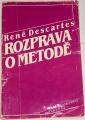 Descartes René - Rozprava o metodě