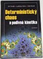 Horák, Krlín, Raidl - Deterministický chaos a podivná kinetika